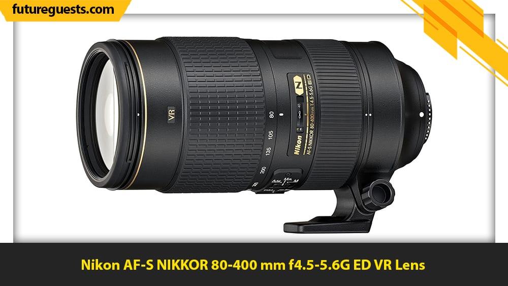best lenses for sports photography Nikon AF-S NIKKOR 80-400 mm f4.5-5.6G ED VR Lens
