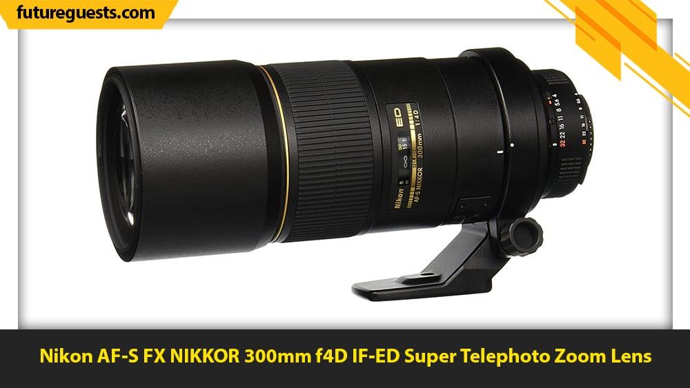 best lenses for wildlife photography Nikon AF-S FX NIKKOR 300mm f4D IF-ED Super Telephoto Zoom Lens