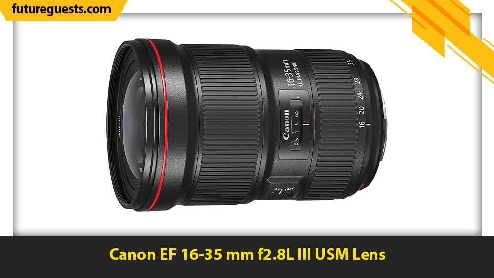 best lenses for real estate photography Canon EF 16-35 mm f2.8L III USM Lens