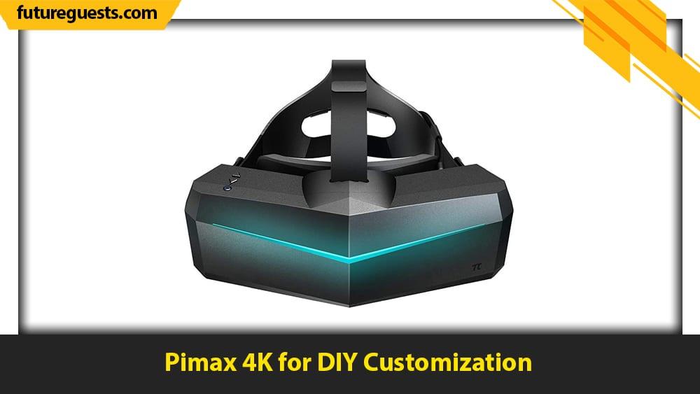 best vr headset for steam vr Pimax 4K