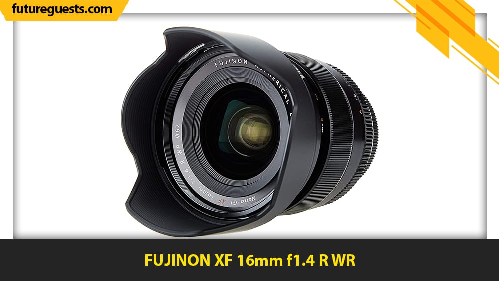 best fujifilm x-t200 lenses FUJINON XF 16mm f1.4 R WR