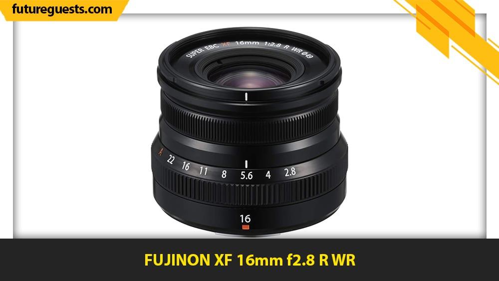 best lenses for fujifilm x-t200 FUJINON XF 16mm f2.8 R WR