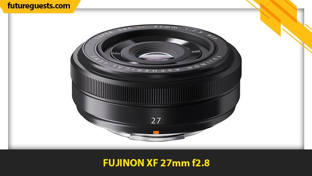 best lenses for fujifilm x-t200 FUJINON XF 27mm f2.8