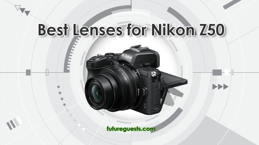 best lenses for nikon Z50 2020