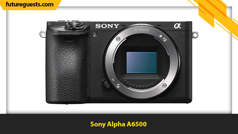 Best Cameras for Filmmaking on a Budget Sony Alpha A6500