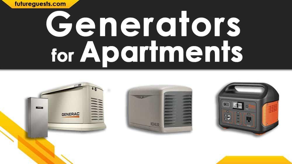 Best Generators for Apartments 2020