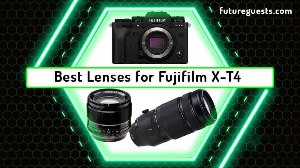 Best Lenses for Fujifilm X-T4