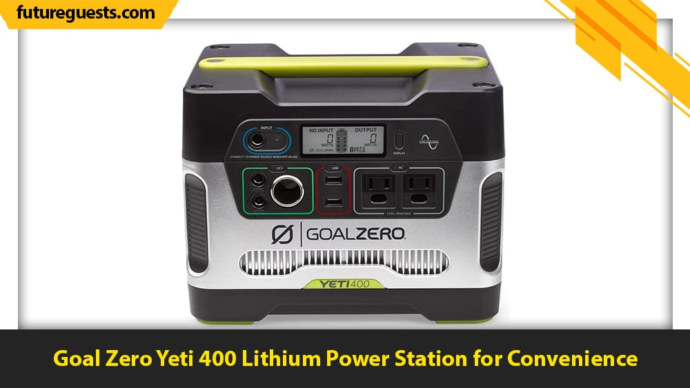 best apartment generators Goal Zero Yeti 400 Lithium Power Station