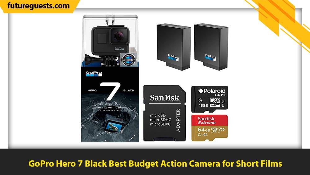 best cameras for short films GoPro Hero 7 black