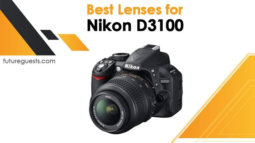 best lenses for nikon d3100 2020