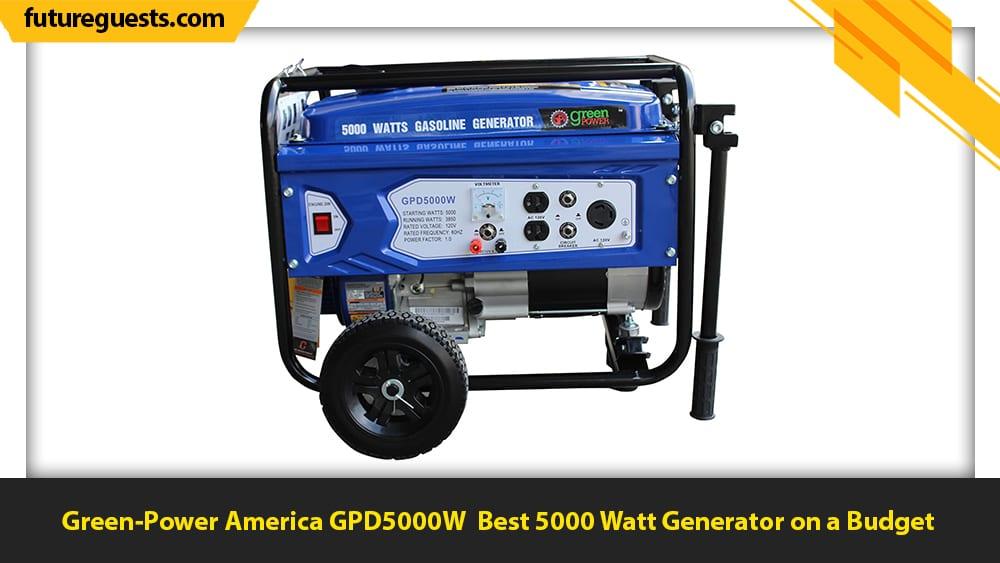 best 5000 watt generator Green-Power America GPD5000W