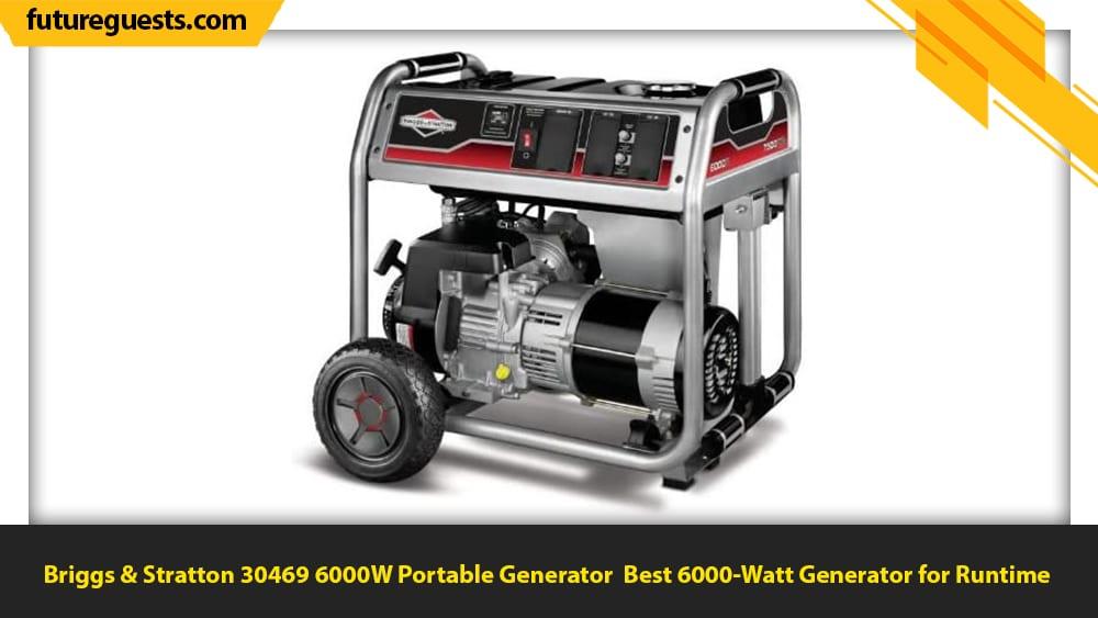 best 6000 watt generator Briggs & Stratton 30469 6000W Portable Generator