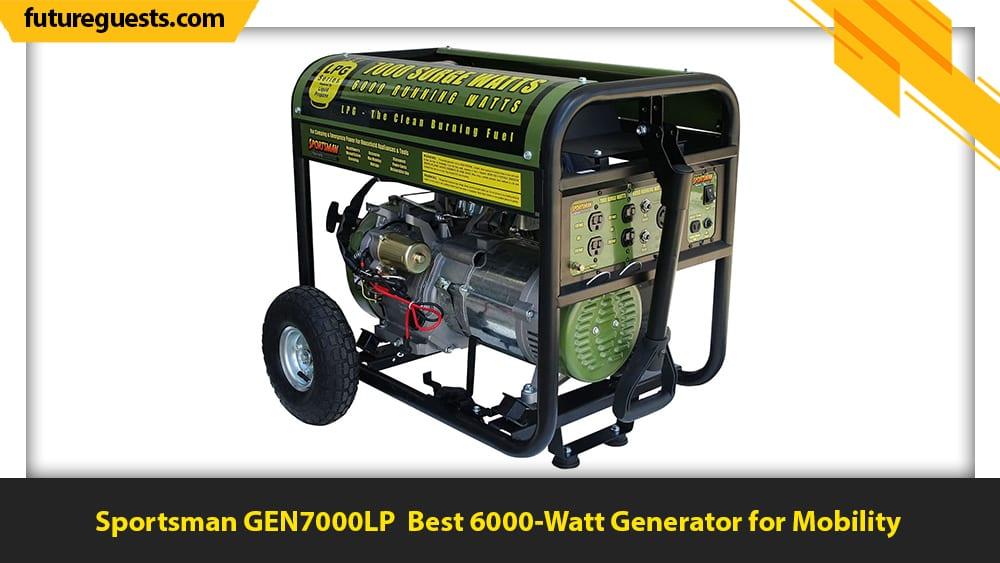 best 6000 watt generator Sportsman GEN7000LP