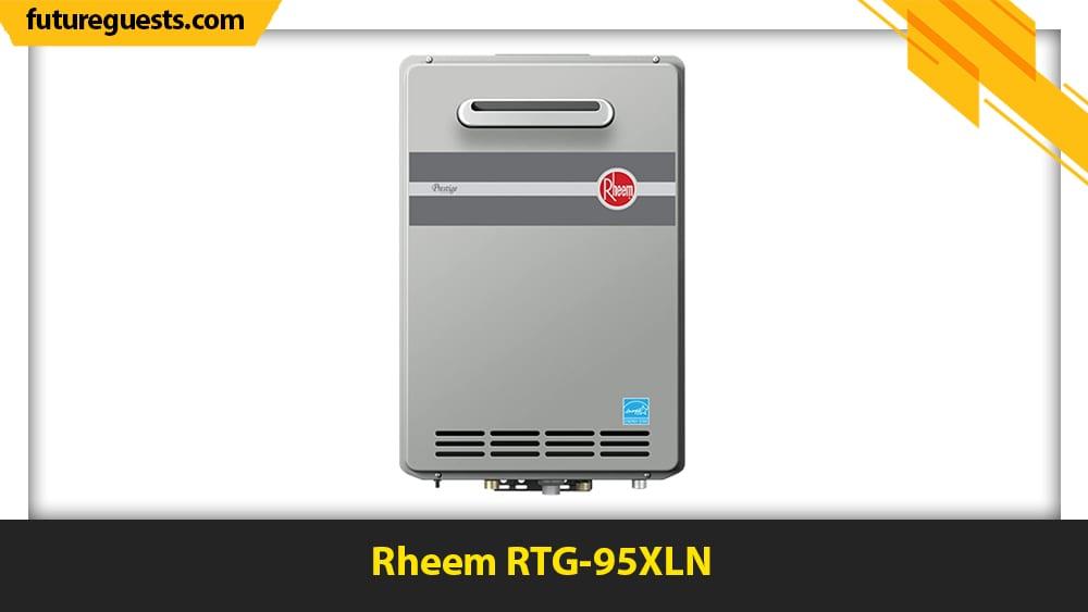 best outdoor tankless water heaters Rheem RTG-95XLN
