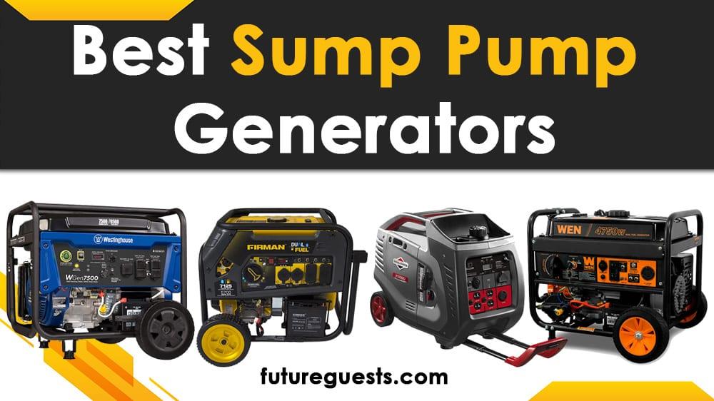 Best Generator for Sump Pump