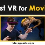 Best VR Headset to Watch Movies in 2021: Reviews & Buyers Guide