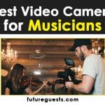 Best Video Camera for Musicians in 2021: Reviews & Buyers Guide