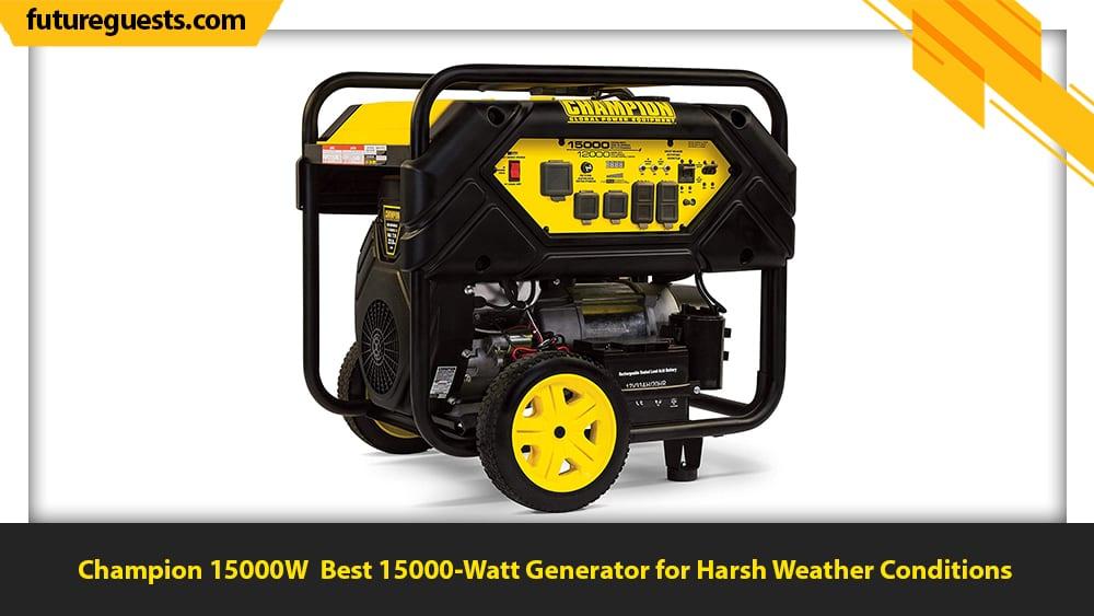 best 15000 watt generator Champion 15000W