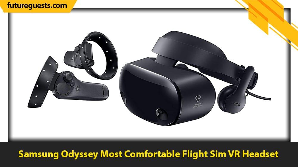 best flight sim vr headset Samsung Odyssey