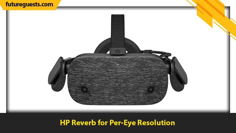 best vr headset for x-plane 11 HP Reverb for Per-Eye Resolution