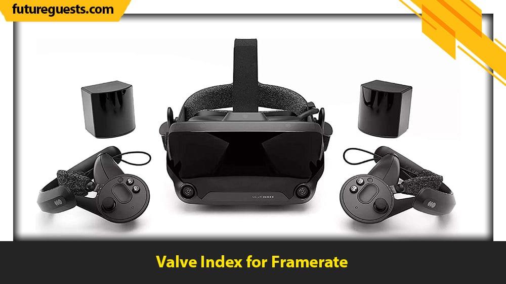 best vr headset for x-plane 11 Valve Index for Framerate