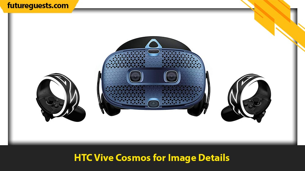 best vr headsets for skyrim vr HTC Vive Cosmos