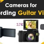 Best Camera for Recording Guitar Videos in 2021: Reviews & Buyers Guide