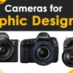 Best Cameras for Graphic Designers In 2021: Reviews & Buyer's Guide
