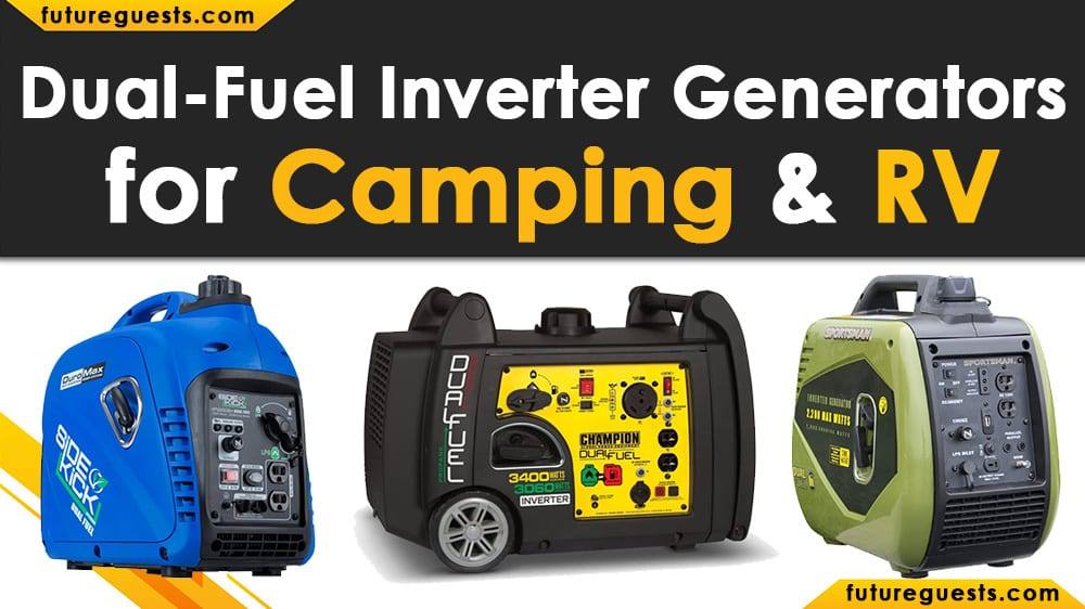 Best Dual Fuel Inverter Generator for Camping and RV