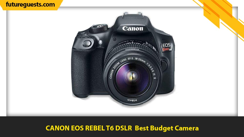 best cameras for car photography CANON EOS REBEL T6 DSLR