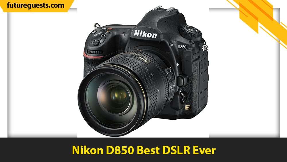 best cameras for graphic designers Nikon D850