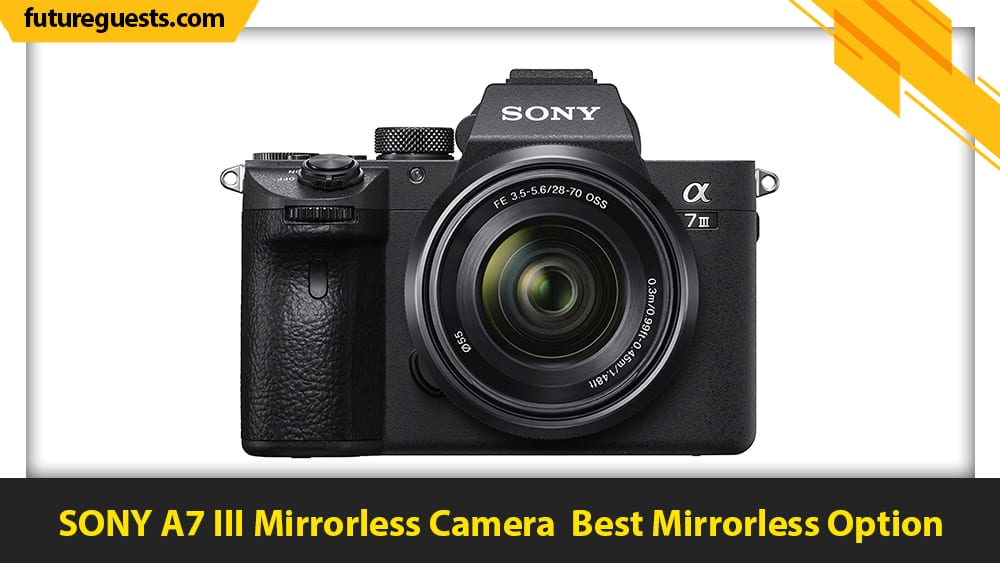 best car photography cameras SONY A7 III Mirrorless Camera