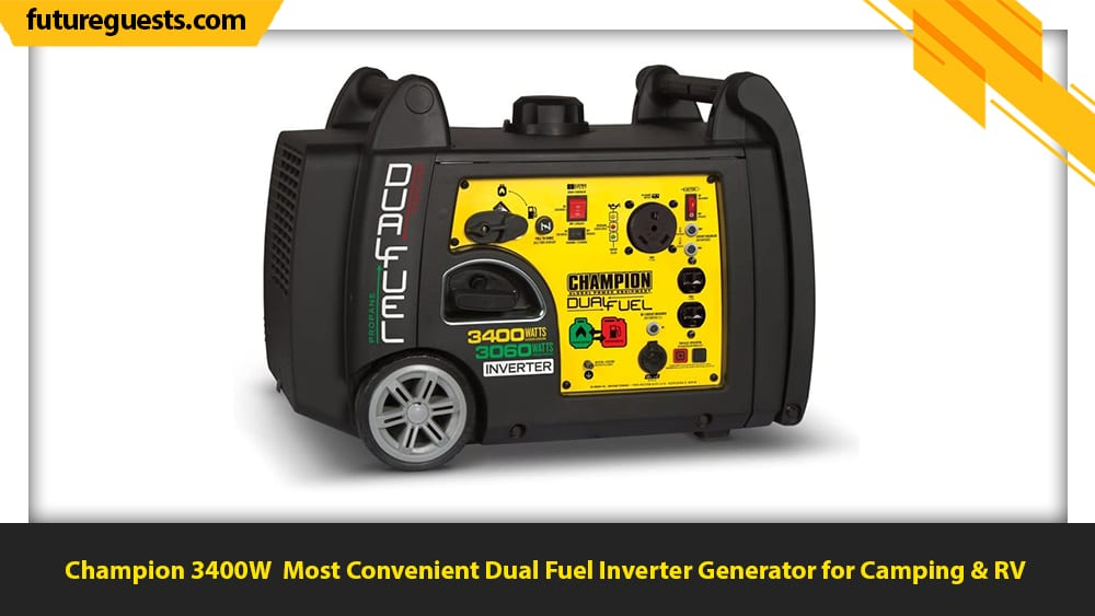 best dual fuel inverter generator for camping Champion 3400W