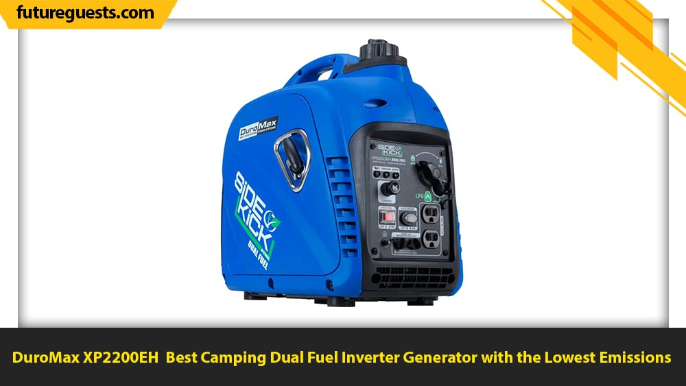 best dual fuel inverter generator for camping DuroMax XP2200EH