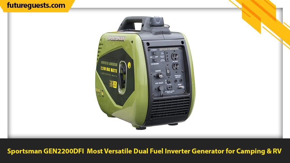 best dual fuel inverter generator for camping Sportsman GEN2200DFI