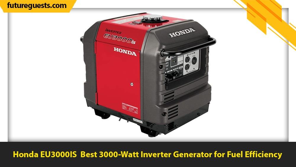 Best 3000 Watt Inverter Generator Honda EU3000IS