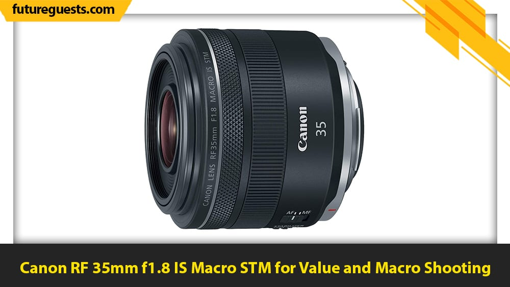 best lenses for canon eos r5 Canon RF 35mm f1.8 IS Macro STM