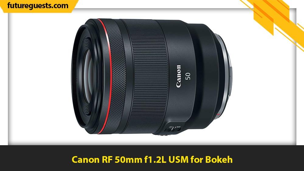 best lenses for canon eos r5 Canon RF 50mm f1.2L USM