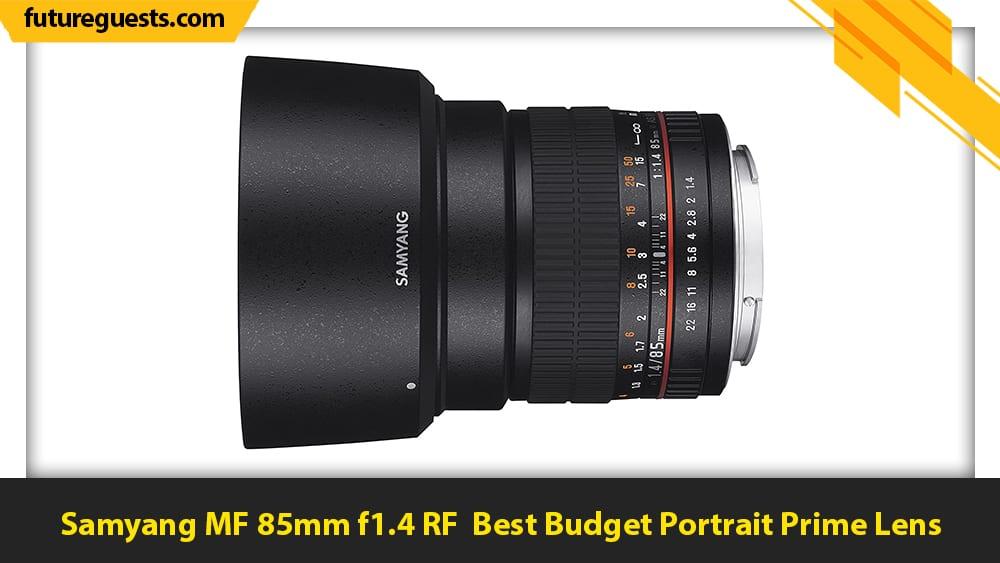 best lenses for canon eos r6 Samyang MF 85mm f1.4 RF
