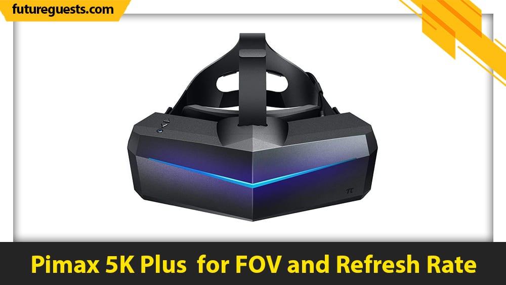 best vr headset for dcs world vr Pimax 5K Plus