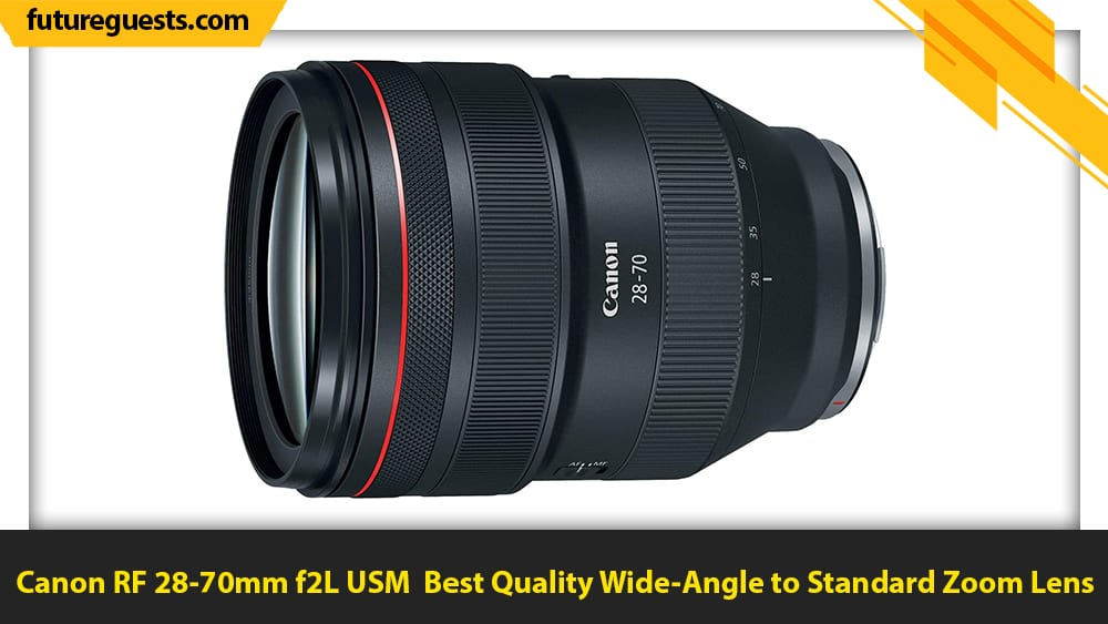 bet canon eos r6 lenses Canon RF 28-70mm f2L USM