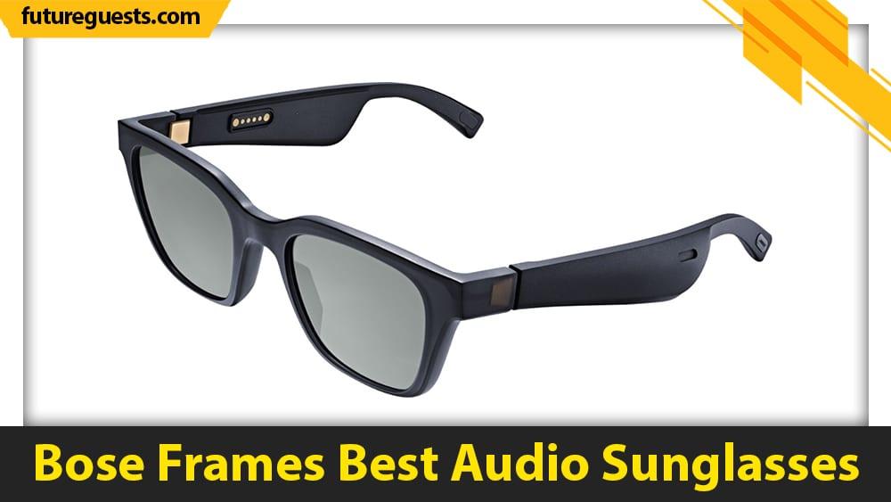 best bone conduction glasses Bose Frames Best Audio Sunglasses