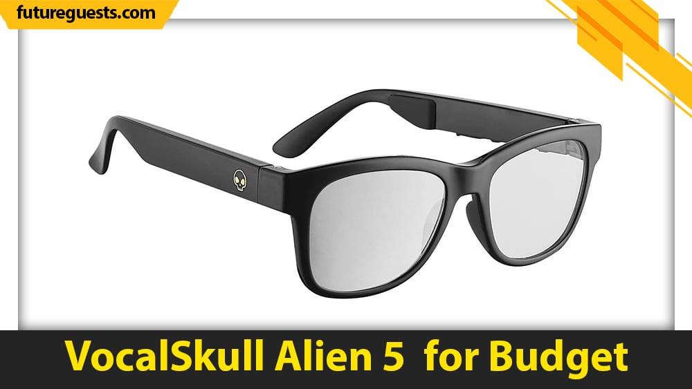 best bone conduction glasses VocalSkull Alien 5 for Budget
