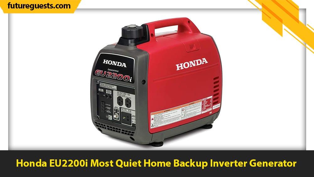 best inverter generator for home backup Honda EU2200i