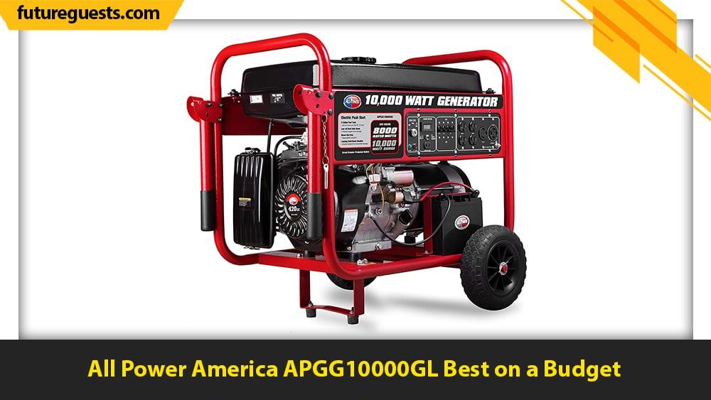 best large portable generators All Power America APGG10000GL