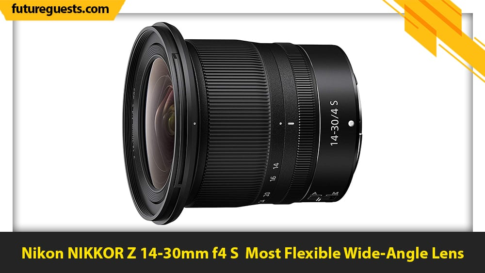 best lenses for nikon z5 Nikon NIKKOR Z 14-30mm f4 S