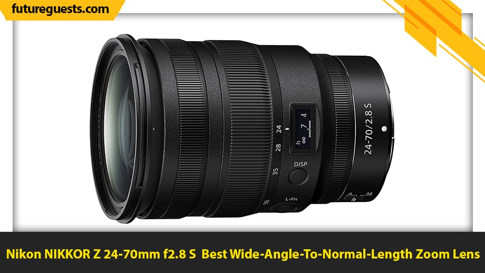 best lenses for nikon z5 Nikon NIKKOR Z 24-70mm f2.8 S