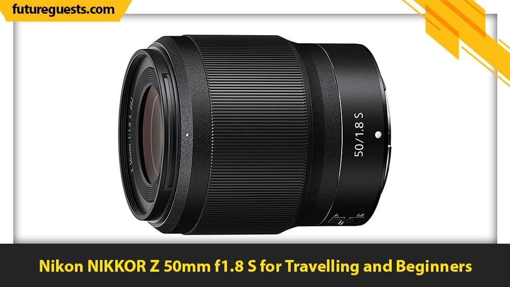 best lenses for nikon z5 Nikon NIKKOR Z 50mm f1.8 S
