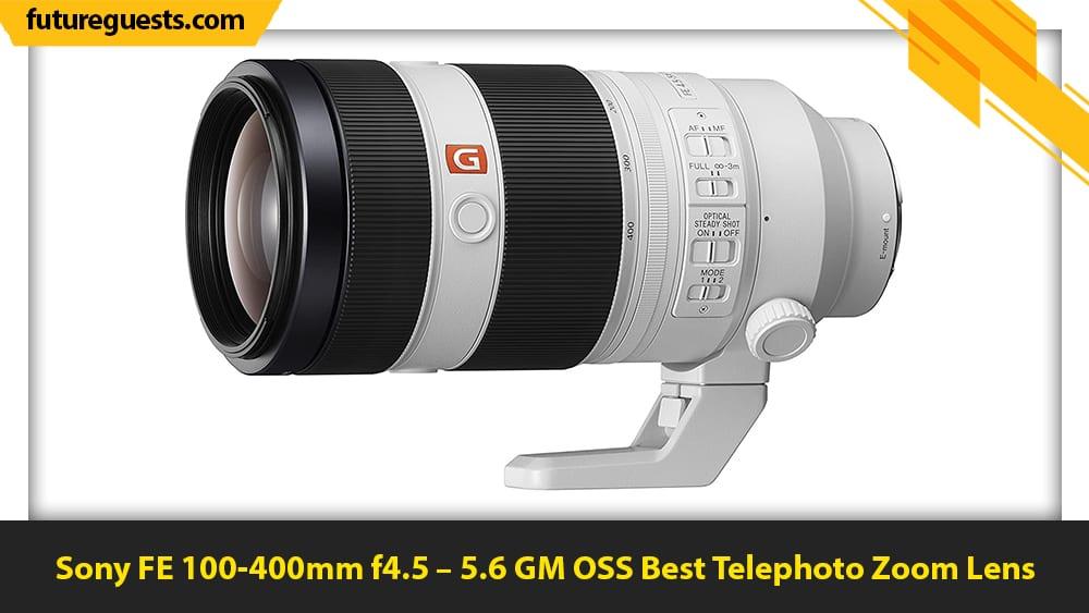 best lenses for sony a7c Sony FE 100-400mm f4.5 – 5.6 GM OSS
