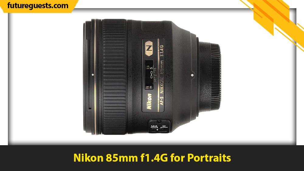 best nikon d6 lenses Nikon 85mm f1.4G